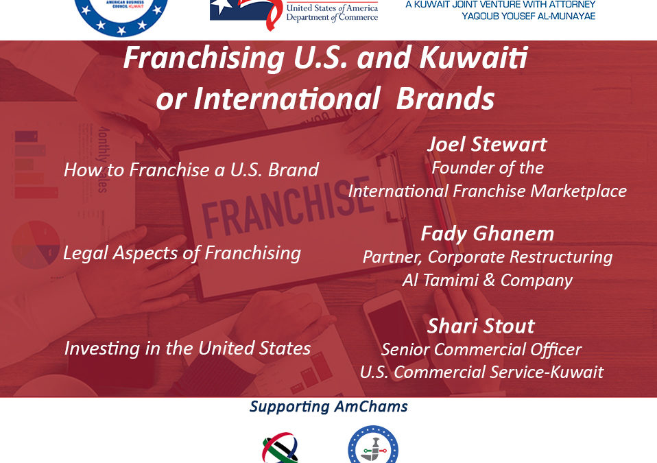Regional Webinar on 'How to Franchise U.S. Brands, Investing in the U.S., and the Legal Aspects of Franchising.'