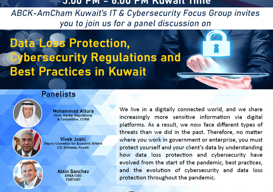 ABCK-AmCham Kuwait's Data Loss Protection, Cybersecurity, and Best Practices in Kuwait